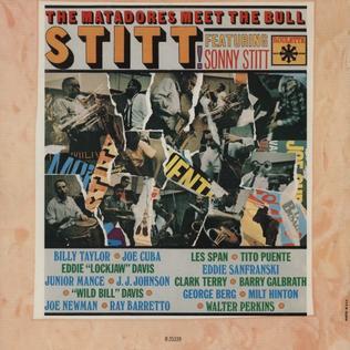 <i>The Matadors Meet the Bull</i> 1965 studio album by Sonny Stitt