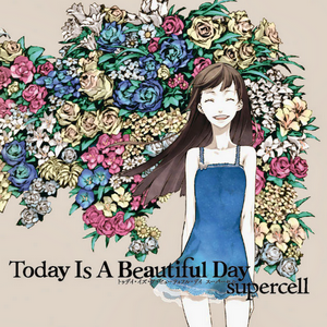 <i>Today Is a Beautiful Day</i> 2011 studio album by Supercell