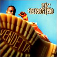 <i>Vendetta</i> (Mic Geronimo album) 1997 studio album by Mic Geronimo
