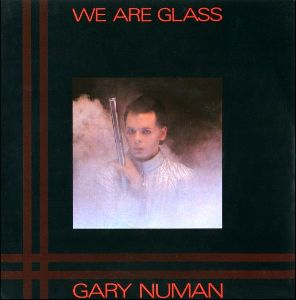 We Are Glass 1980 single by Gary Numan