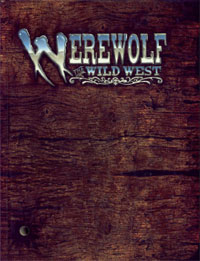 Перевод: Перевод: Werewolf: The Wild West