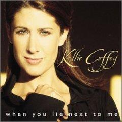 <i>When You Lie Next to Me</i> 2002 studio album by Kellie Coffey