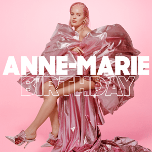 Birthday Anne Marie Song Wikipedia