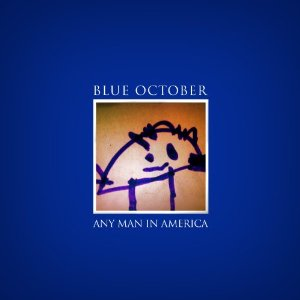 Image result for any man in america blue october