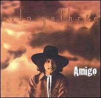 Arlo Guthrie Amigo.jpg