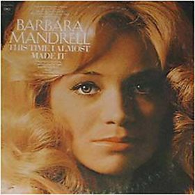 <i>This Time I Almost Made It</i> album by Barbara Mandrell