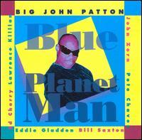 <i>Blue Planet Man</i> album by John Patton