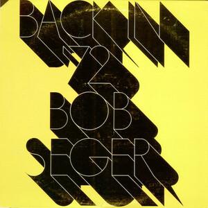 <i>Back in 72</i> 1973 studio album by Bob Seger