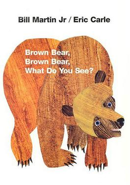 「brown bear brown bear what do you see」的圖片搜尋結果