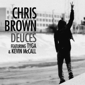 Chris Brown featuring Tyga and Kevin McCall — Deuces (studio acapella)