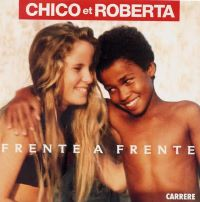 Frente a frente (song) 1990 single by Chico & Roberta