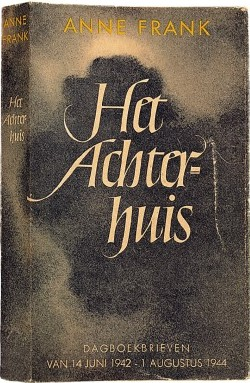 Het Achterhuis, the first Dutch edition of Anne Frank's diary, published in 1947, later translated into English as The Diary of a Young Girl.