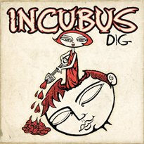dig incubus song wikipedia