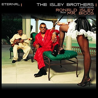 <i>Eternal</i> (Isley Brothers album) 2001 studio album by The Isley Brothers