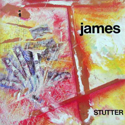 <i>Stutter</i> (album) 1986 studio album by James