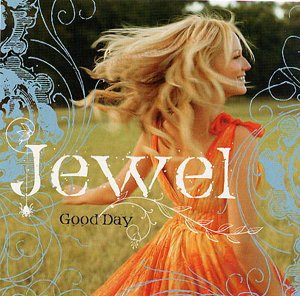 Good Day (Jewel song) 2006 single by Jewel