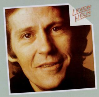 <i>Levon Helm</i> (1982 album) 1982 studio album by Levon Helm