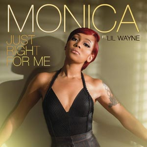 Monica featuring Lil Wayne — Just Right for Me (studio acapella)