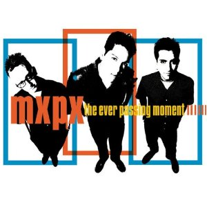 <i>The Ever Passing Moment</i> 2000 studio album by MxPx