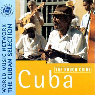 <i>The Rough Guide to the Music of Cuba</i> (1998 album) 1998 compilation album by Various artists