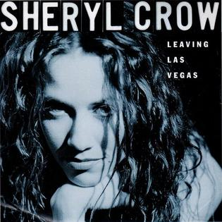 Leaving Las Vegas (song) song by Sheryl Crow