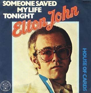 Someone Saved My Life Tonight 1975 single by Elton John