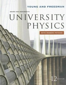 sears and also zemanskys school physics Thirteenth edition