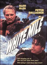 <i>White Mile</i> 1994 film by Robert Butler