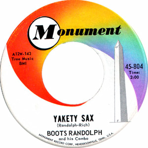 Yakety Sax 1963 song composed by Boots Randolph performed by Boots Randolph