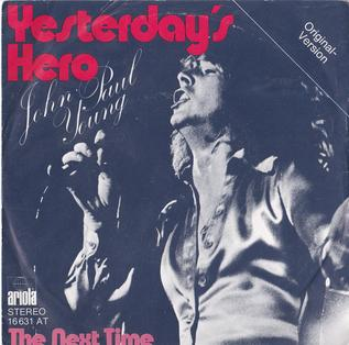 Yesterday's Hero (song) by John Paul Young.jpg