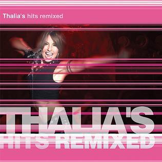 <i>Thalías Hits Remixed</i> 2003 remix album by Thalía