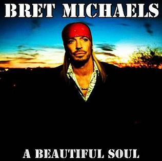A Beautiful Soul (song) 2014 single by Bret Michaels