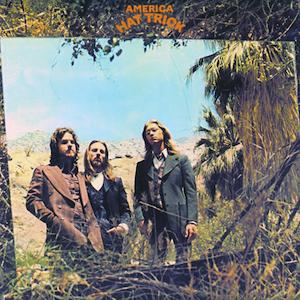 <i>Hat Trick</i> (America album) 1973 studio album by America