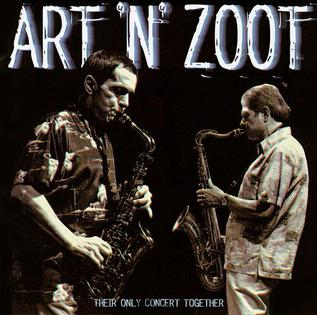 <i>Art n Zoot</i> 1995 live album by Art Pepper and Zoot Sims