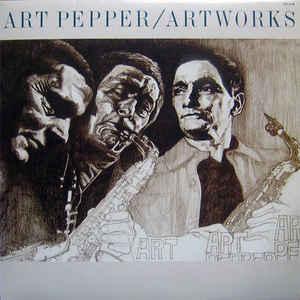 <i>Artworks</i> (album) 1984 studio album by Art Pepper