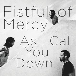 Fistful Of Mercy