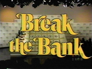 <i>Break the Bank</i> (1976 game show) television series