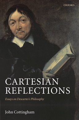 <i>Cartesian Reflections</i> book by John Cottingham