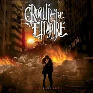 Crown The Empire The Fallout Album Art The Fallout (Crown the...
