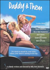 <i>Daddy and Them</i> 2001 film by Billy Bob Thornton