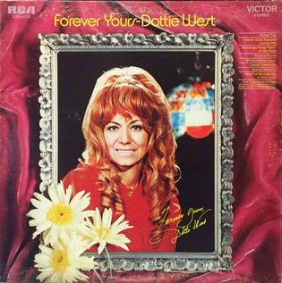 <i>Forever Yours</i> (Dottie West album) 1970 studio album by Dottie West