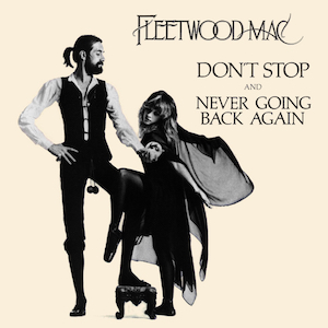 Dont Stop (Fleetwood Mac song) 1977 single by Fleetwood Mac