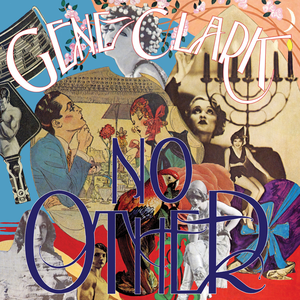 Bilderesultater for no other gene clark""
