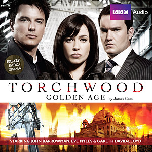 Golden Age (Torchwood) 2009 Doctor Who [[radio play]]