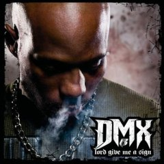 Cover image of song Lord Give Me a Sign by DMX