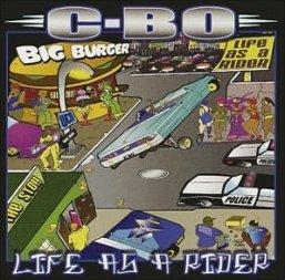 <i>Life as a Rider</i> 2002 studio album by C-Bo