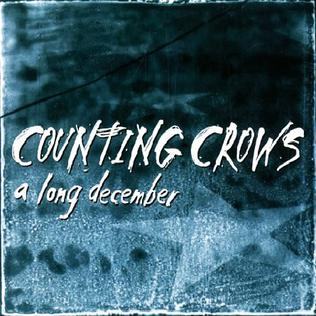 A Long December 1996 single by Counting Crows
