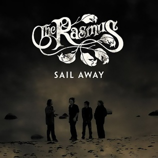 Sail Away (The Rasmus song) The Rasmus song