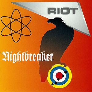 <i>Nightbreaker</i> 1993 studio album by Riot