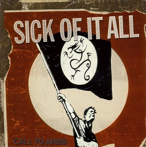 <i>Call to Arms</i> (Sick of It All album) 1999 studio album by Sick of It All